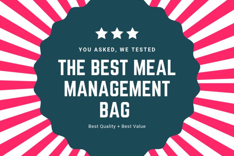Best Meal Management Bag 2020